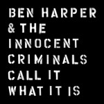 ben-harper-call-it-what-it-is