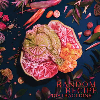 Random Recipe - Distractions