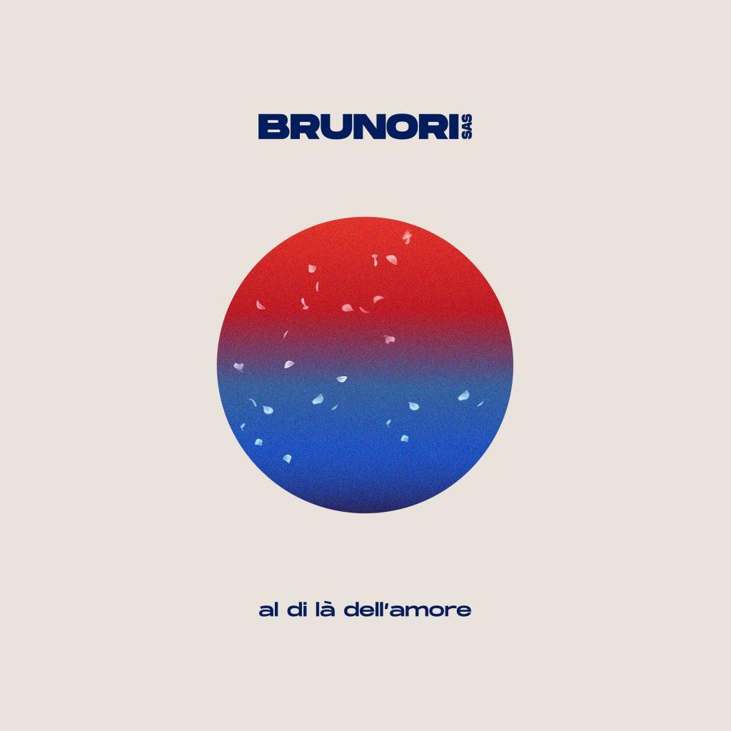 Al di là dell'amore Brunori Sas