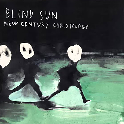 blind sun new century christology - stefano pilia