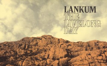 Lankum - The Livelong Day