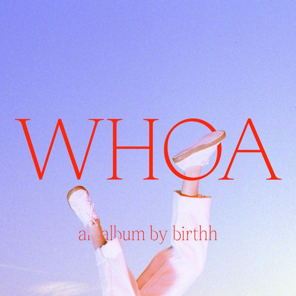 birthh whoa