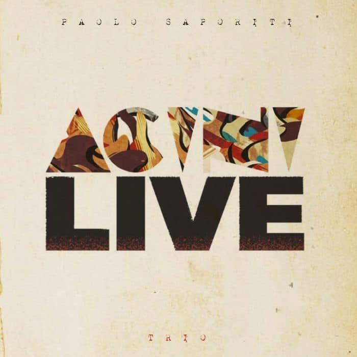 Paolo Saporiti · Acini Live