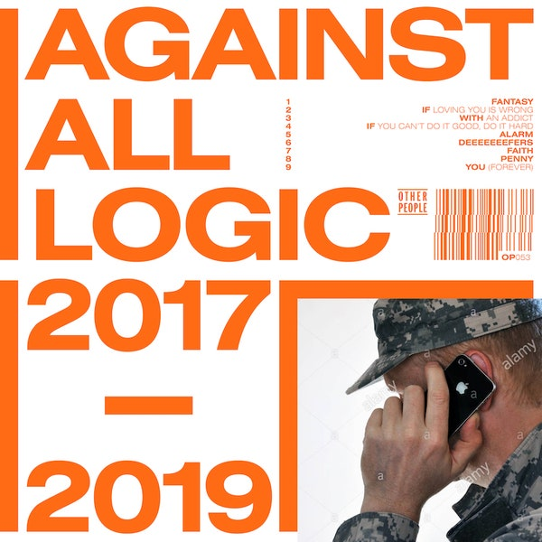 against all logic - 2017-2019